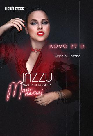Jazzu – akustinis koncertas MANO NAMAI
